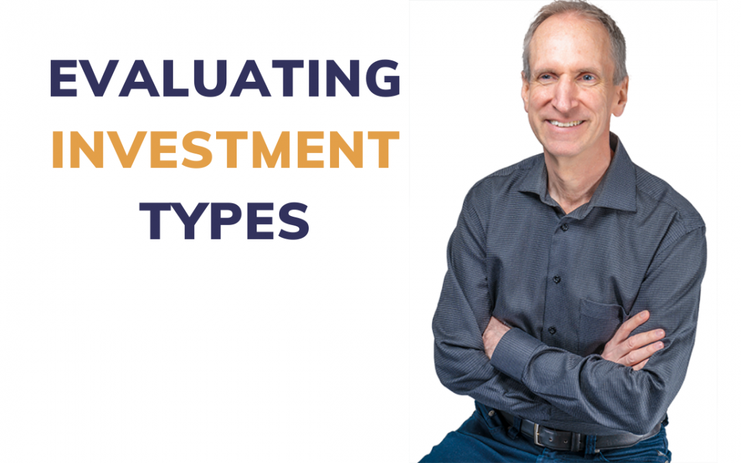 Evaluating Investment Types